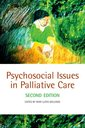 Couverture de l'ouvrage Psychosocial issues in palliative care 2/e