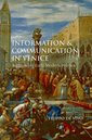 Couverture de l'ouvrage Information and communication in venice rethinking early modern politics