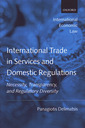 Couverture de l'ouvrage International trade in services and domestic regulations. Necessity, transparency and regulatory diversity