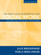 Couverture de l'ouvrage Practicum companion for social work, the, integrating class and field work (2nd ed )