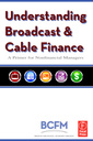 Couverture de l'ouvrage Understanding broadcast and cable finance: a primer for the non-financial manager