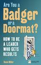 Couverture de l'ouvrage Are you a badger or a doormat? (1st ed )