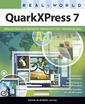 Couverture de l'ouvrage Real world quarkxpress 7