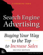 Couverture de l'ouvrage Search engine advertising, buying your way to the top to increase sales (2nd ed )