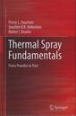 Couverture de l'ouvrage Thermal spray fundamentals