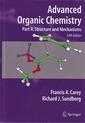 Couverture de l'ouvrage Advanced organic chemistry, Part A: Structure & mechanisms