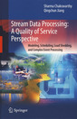 Couverture de l'ouvrage Stream Data Processing: A Quality of Service Perspective