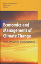 Couverture de l'ouvrage Economics & management of climate change: Risks, mitigation & adaptation