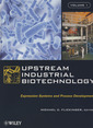 Couverture de l'ouvrage Upstream industrial biotechnology (2-Volume set)