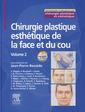 Couverture de l'ouvrage Chirurgie plastique esthétique de la face et du cou.