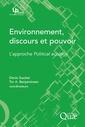 Couverture de l'ouvrage Environnement, discours et pouvoir