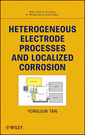 Couverture de l'ouvrage Heterogeneous electrode processes and localized corrosion