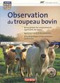 Couverture de l'ouvrage Observation du troupeau bovin (2° Éd. Avec DVD)