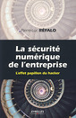 Couverture de l'ouvrage La sécurité numérique dans l'entreprise