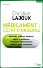 Couverture de l'ouvrage Médicament : l'état d'urgence