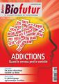 Couverture de l'ouvrage Biofutur N° 338 : Addictions. Quand le cerveau perd le contrôle (Décembre 2012)