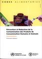 Couverture de l'ouvrage Prévention et réduction de la contamination des produits de consommation humaine et animale