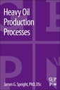 Couverture de l'ouvrage Heavy oil production processes