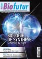 Couverture de l'ouvrage Biofutur N° 339 : Biologie de synthèse. La fabrique du vivant (Janvier 2013)