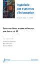 Couverture de l'ouvrage Interactions entre réseaux sociaux et SI (Ingénierie des systèmes d'information RSTI série ISI Volume 17 N° 6/Novembre-Décembre 2012)