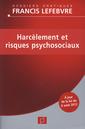 Couverture de l'ouvrage Harcèlement et risques psychosociaux