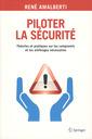 Couverture de l'ouvrage Piloter la sécurité