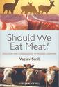 Couverture de l'ouvrage Should We Eat Meat?