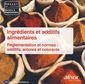Couverture de l'ouvrage Ingrédients et additifs alimentaires