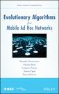 Couverture de l'ouvrage Evolutionary Algorithms for Mobile Ad Hoc Networks