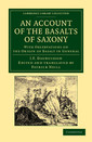 Couverture de l'ouvrage An Account of the Basalts of Saxony