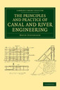 Couverture de l'ouvrage The Principles and Practice of Canal and River Engineering
