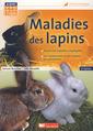 Couverture de l'ouvrage Maladies des lapins