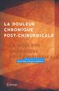Couverture de l'ouvrage La douleur chronique post-chirurgicale