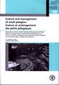 Couverture de l'ouvrage Science and management of small pelagics / Science et aménagement des petits pélagiques