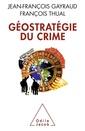 Couverture de l'ouvrage Géostratégie du crime