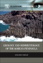 Couverture de l'ouvrage Geology and Sedimentology of the Korean Peninsula