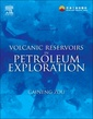 Couverture de l'ouvrage Volcanic Reservoirs in Petroleum Exploration