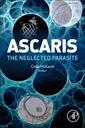 Couverture de l'ouvrage Ascaris: The Neglected Parasite