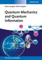 Couverture de l'ouvrage Quantum Mechanics and Quantum Information