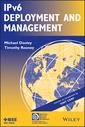 Couverture de l'ouvrage IPv6 Deployment and Management