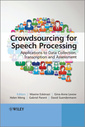Couverture de l'ouvrage Crowdsourcing for Speech Processing