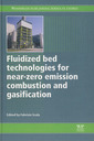 Couverture de l'ouvrage Fluidized Bed Technologies for Near-Zero Emission Combustion and Gasification