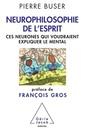 Couverture de l'ouvrage Neurophilosophie de l'esprit