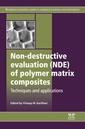 Couverture de l'ouvrage Non-Destructive Evaluation (NDE) of Polymer Matrix Composites