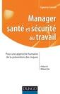 Couverture de l'ouvrage Manager santé et sécurité au travail
