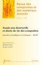 Couverture de l'ouvrage Essais non destructifs et durée de vie des composites (Revue des composites et des matériaux avancés Volume 23 N° 1/Janvier-Avril 2013)