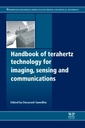 Couverture de l'ouvrage Handbook of Terahertz Technology for Imaging, Sensing and Communications
