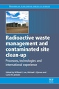 Couverture de l'ouvrage Radioactive Waste Management and Contaminated Site Clean-Up