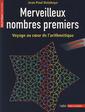 Couverture de l'ouvrage Merveilleux nombres premiers