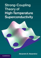 Couverture de l'ouvrage Strong-Coupling Theory of High-Temperature Superconductivity